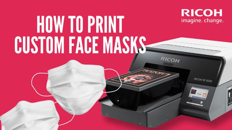 How to Print Custom Face Masks